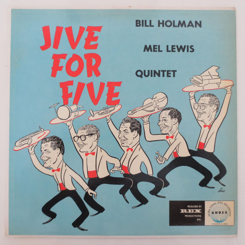 Bill Holman / Mel Lewis Quintet ‎– Jive For Five(Andex ‎– A 3005)mono