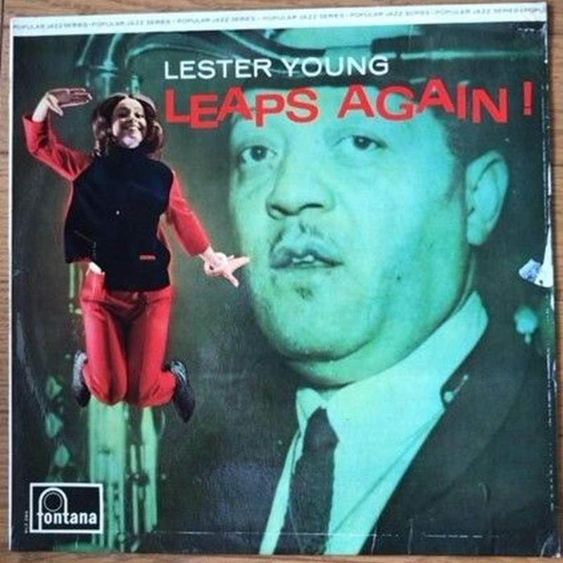 Lester Young ‎– Leaps Again!(英 Fontana– FJL 128)mono