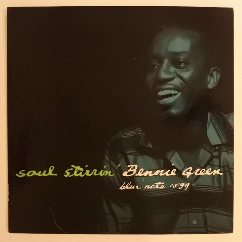 Bennie Green – Soul Stirrin'( Blue Note  -  BLP 1599)mono