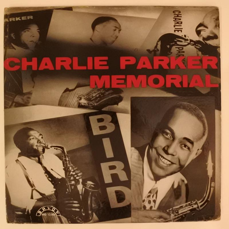 Charlie Parker ‎– Charlie Parker Memorial( Savoy Records ‎– MG 12000)mono