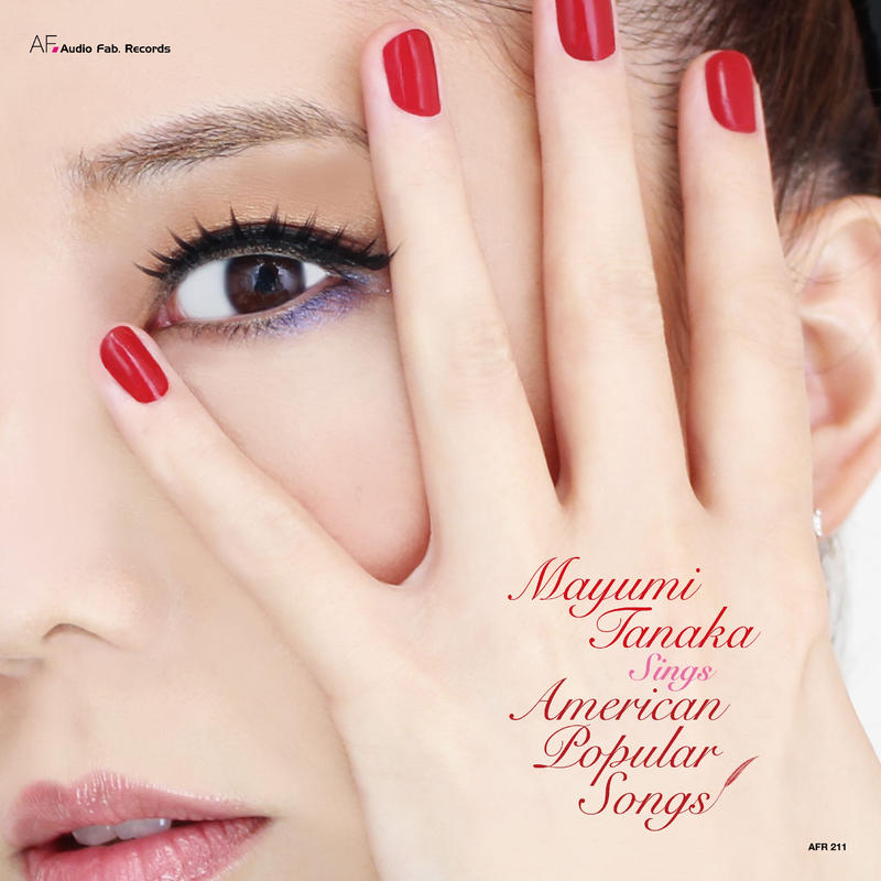 Mayumi Tanaka Sings American Popular Songs(Audio Fab. Records AFR 211)stereo