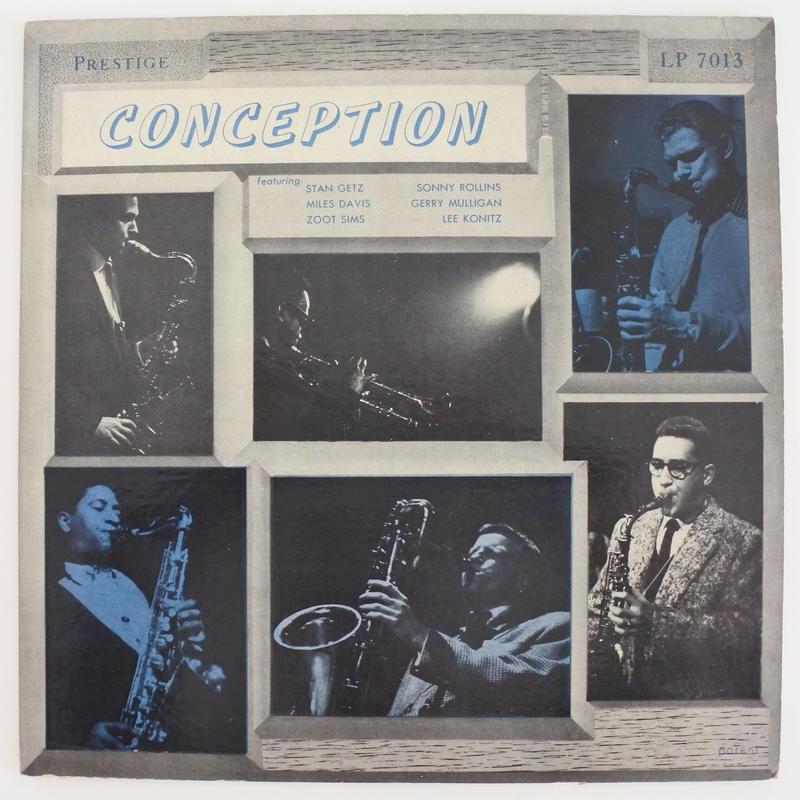 Miles Davis/Stan Getz/Gerry Mulligan/Lee Konitz/Sonny Rollins/Zoot Sims–Conception (LP7013 )mono