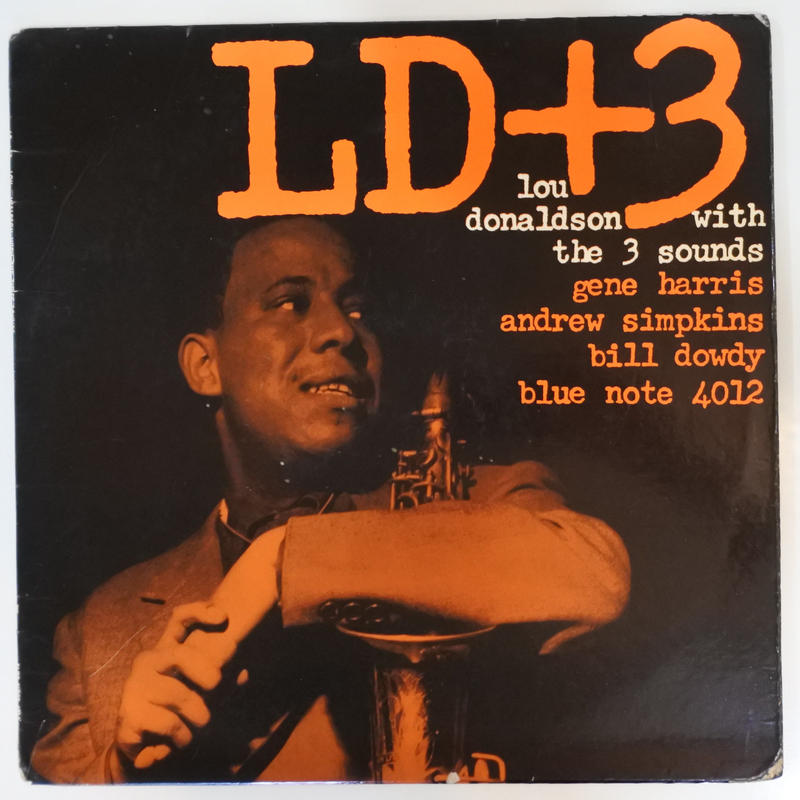Lou Donaldson with  The Three Sounds  – LD+3 (Blue Note – BLP 4012 )mono