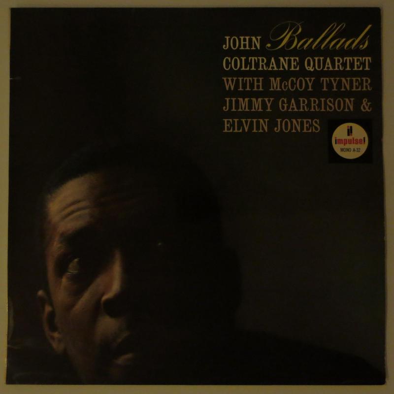 John Coltrane Quartet – Ballads(仏 Impulse!  A-32)mono