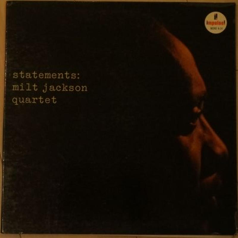 Milt Jackson / Statements (Impulse! A-14) mono