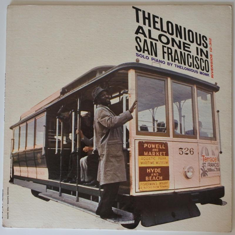 Thelonious Monk  – Thelonious Alone In San Francisco(Riverside Records – RLP 12-312)mono