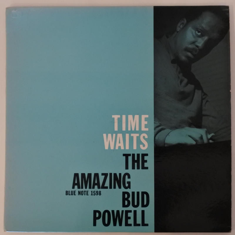Bud Powell ‎– The Amazing Bud Powell, Vol. 4 - Time Waits(Blue Note ‎– BLP 1598)mono