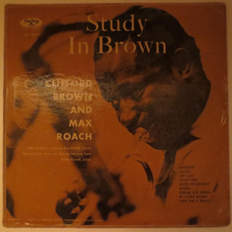 Clifford Brown And Max Roach – Study In Brown(EmArcy – MG 36037)mono