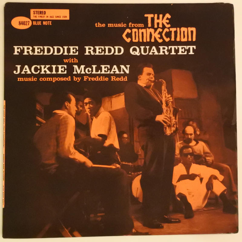 """Freddie Redd Quartet With Jackie McLean – The Music From """"The Connection""""(Blue Note – 84027)stereo"""