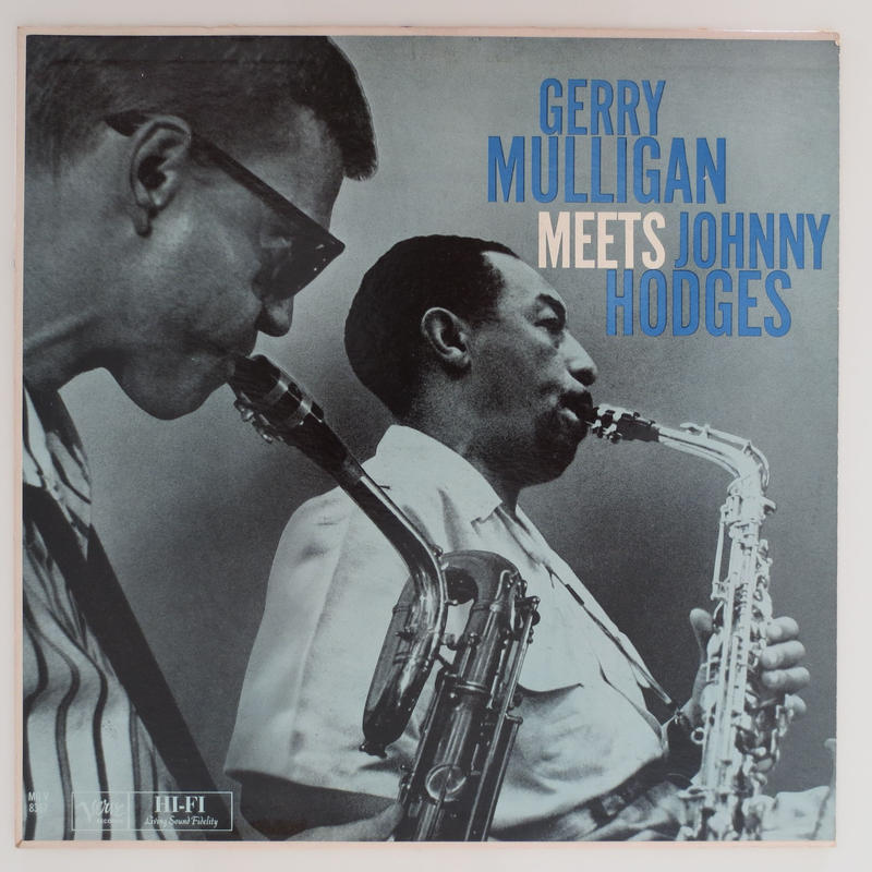 Gerry Mulligan, Johnny Hodges / Gerry Mulligan Meets Johnny Hodges (Verve MG V-8367) mono