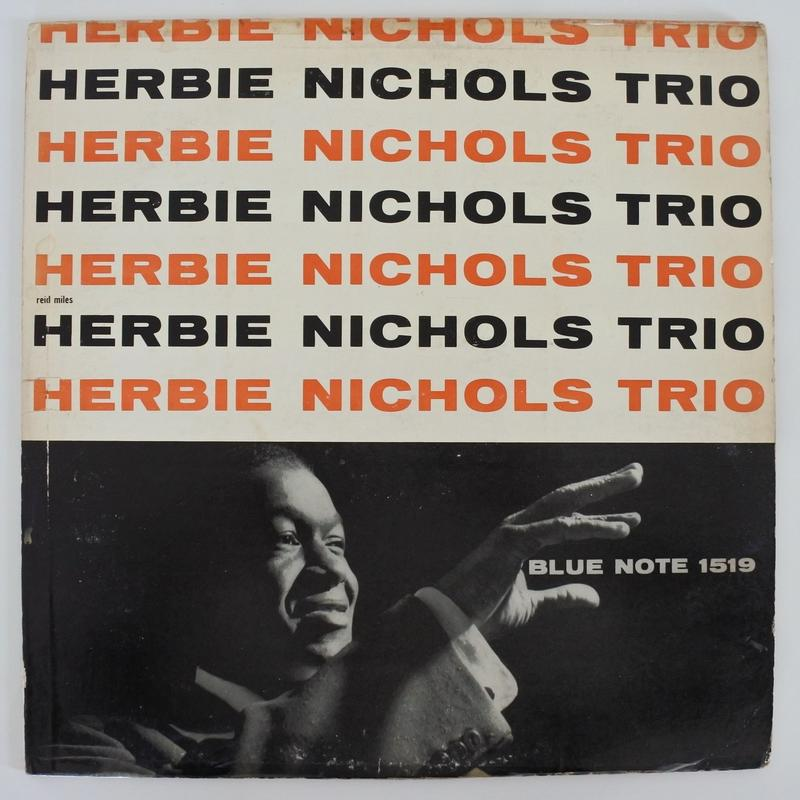 Herbie Nichols Trio – Herbie Nichols Trio(Blue Note – BLP 1519)mono