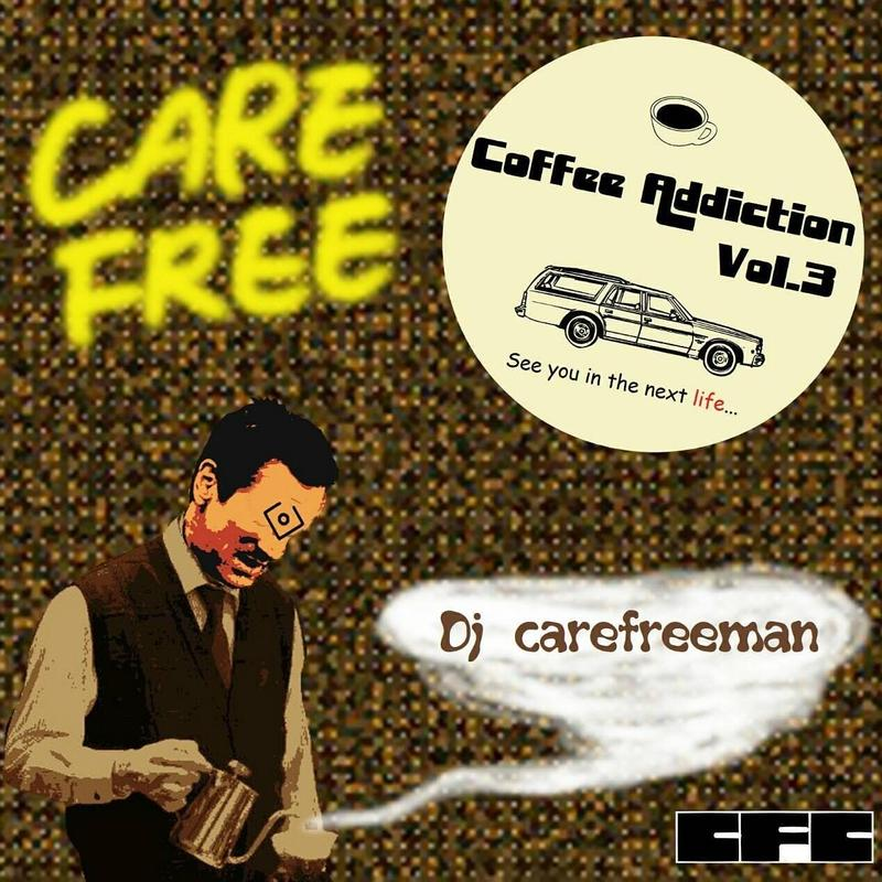 DJ Ryoji a.k.a carefreeman (coffee addiction vol.3)