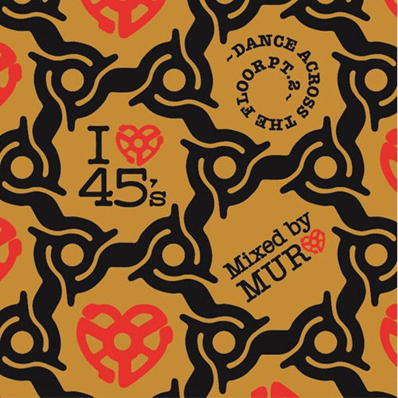 MURO (I LOVE 45S -DANCE ACROSS THE FLOOR PT.2-)