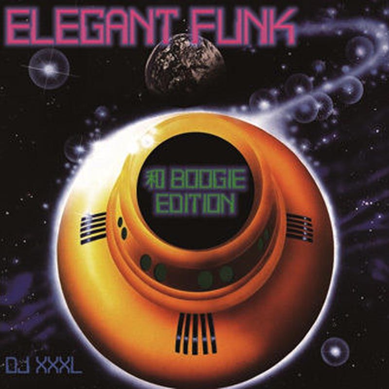 DJ XXXL (ELEGANT FUNK 和BOOGIE EDITION)
