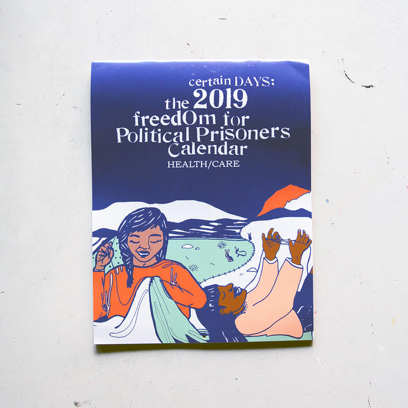 Certain Days:2019 Freedom for Political Prisoners Calendar (Health/Care)