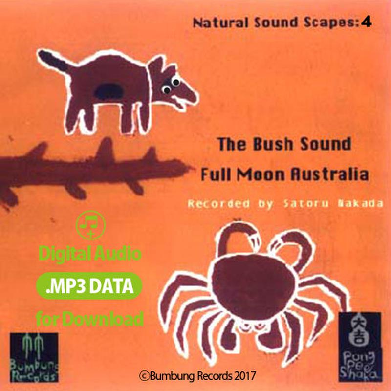 MP3data - The Bush Sound - Full Moon Australia - by Nakada Satoru