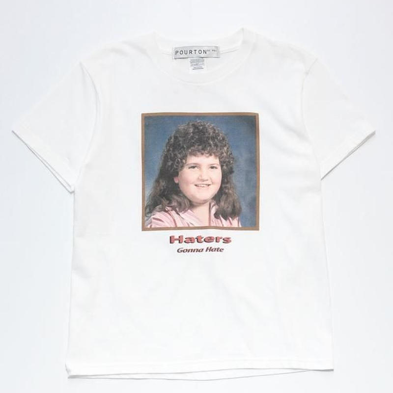 HATER`S GONNA HATE TEE  TYPE-1