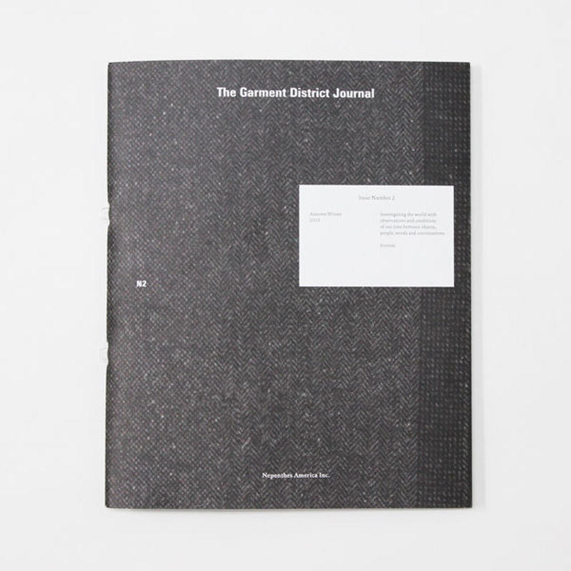 """NEPHENTHES(ネペンテス)""""THE GARMENT DISTRICT JOURNAL #2"""""""
