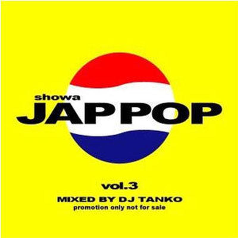 DJ TANKO ''SHOWA JAPPOP VOL.3''.