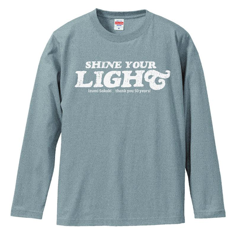 SHINE YOUR LIGHT Long Sleeve T-shirts(gray)