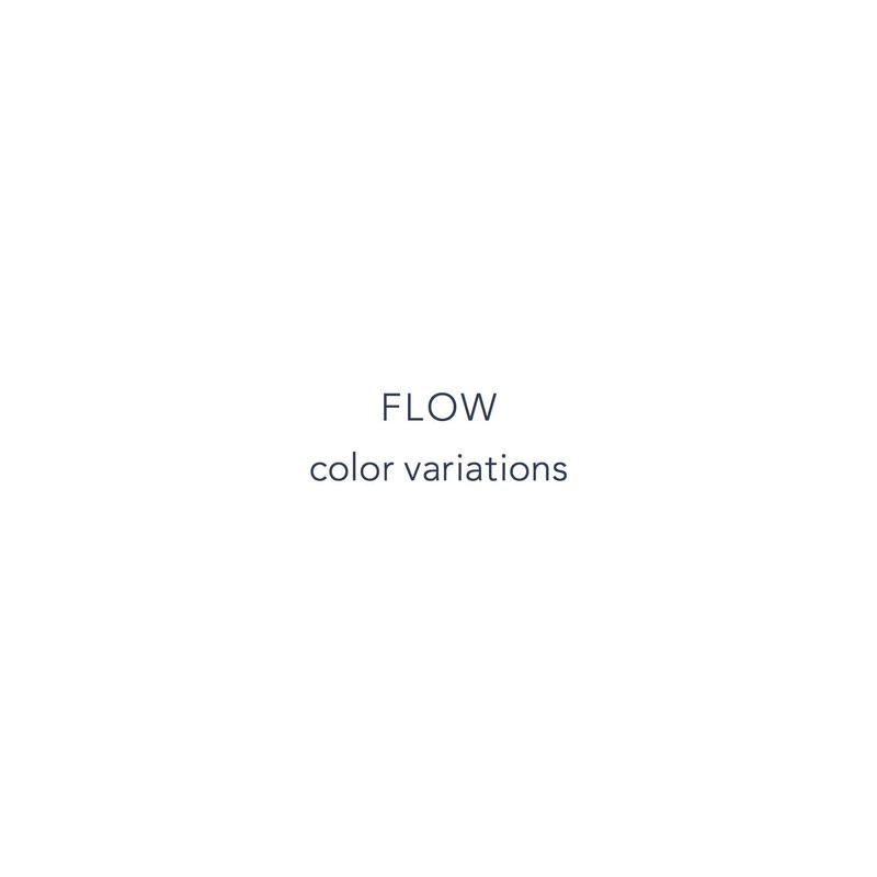 FLOW color variations