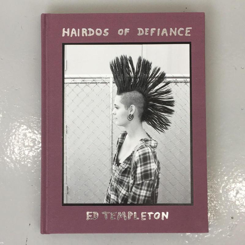 "Ed Templeton ""Hairdos Of Defiance"""