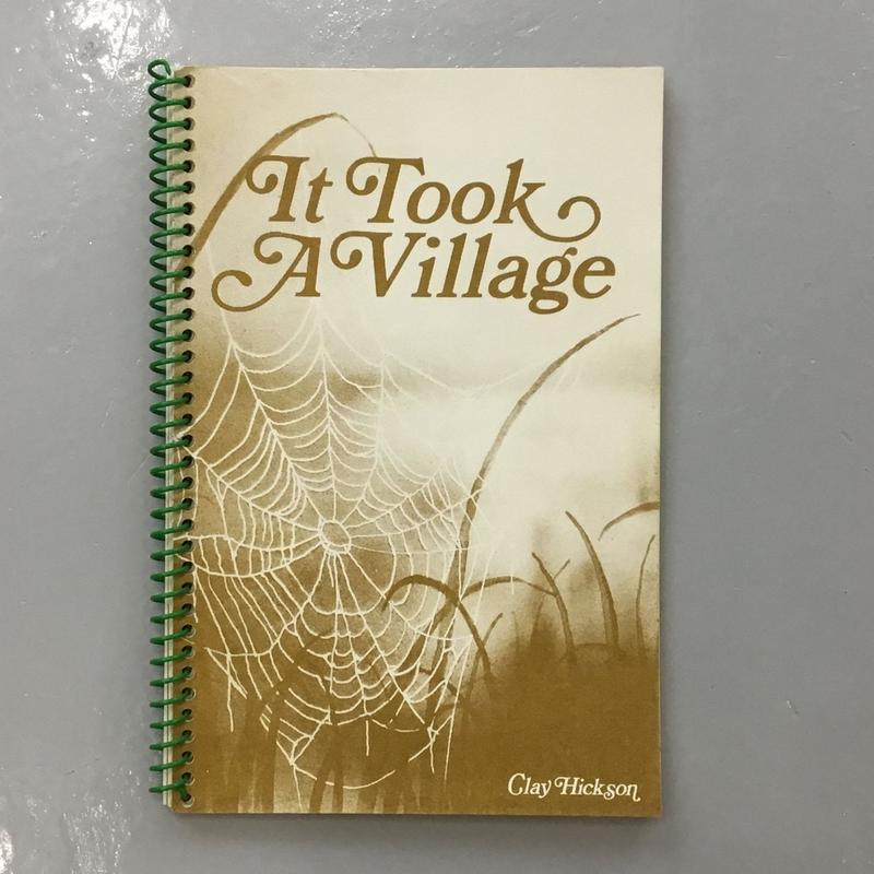 "Clay Hickson ""It Took a Village"""