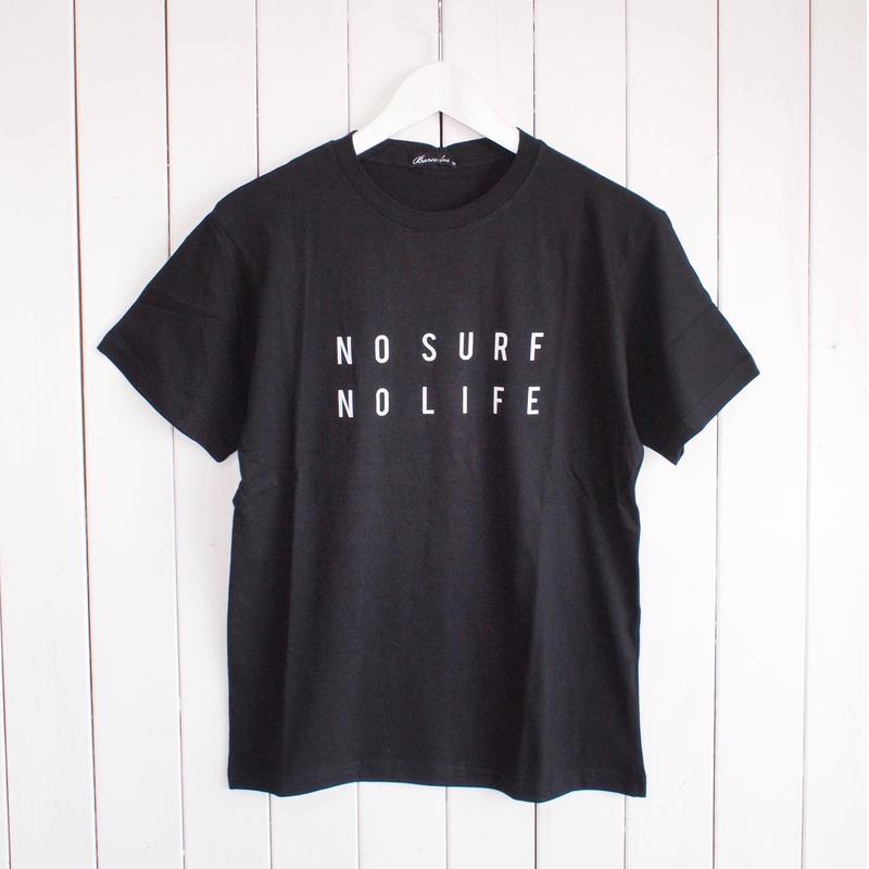 """""""NO SURF NO LIFE"""" Tシャツ / BLACK"""
