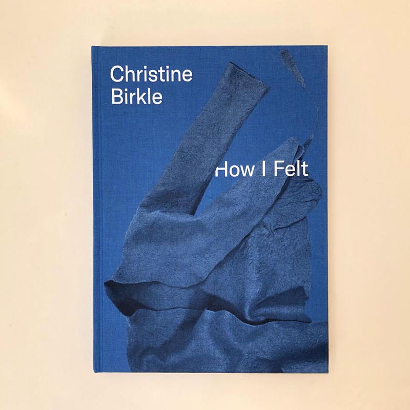 Christine Birkle How I Felt