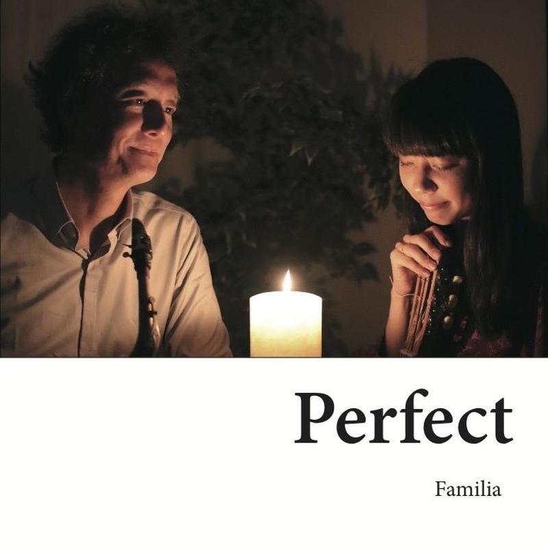 Perfect / Familia