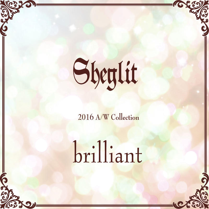 "【Sheglit 2016A/W Collection ""brilliant""】"