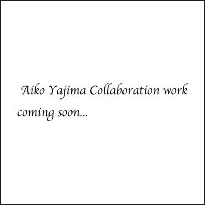 Aiko Yajima Collaboration work coming soon...