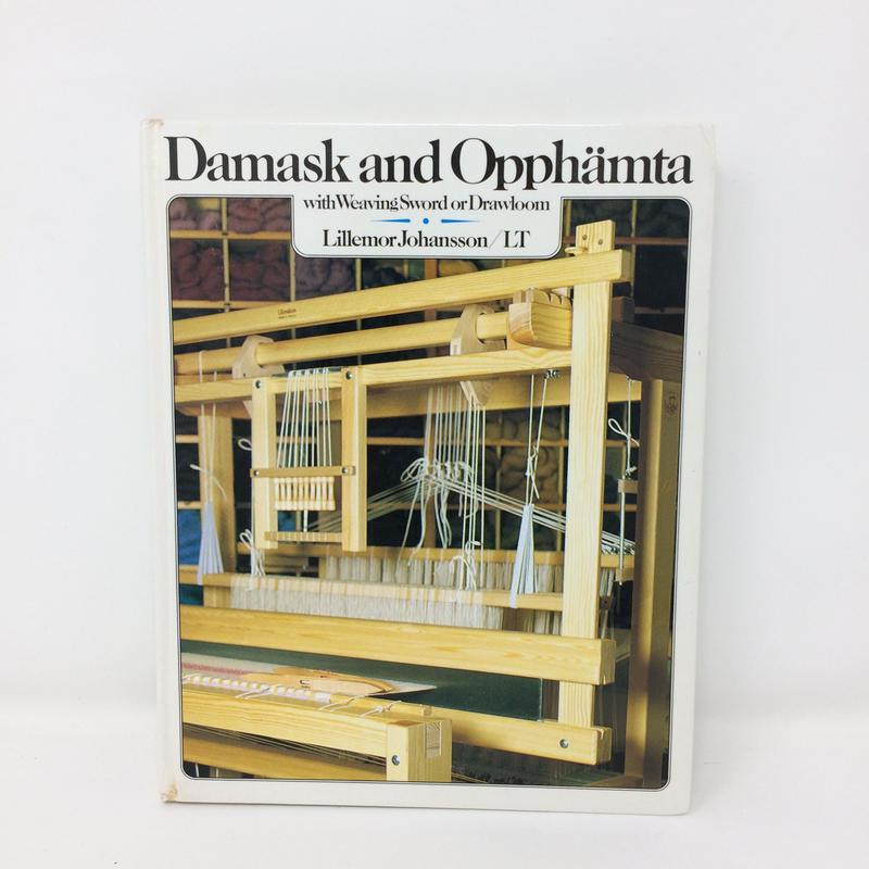 【古本】B233Damask And Opphamta With Weaving Sword Or Drawloom / Lillemor Johansson
