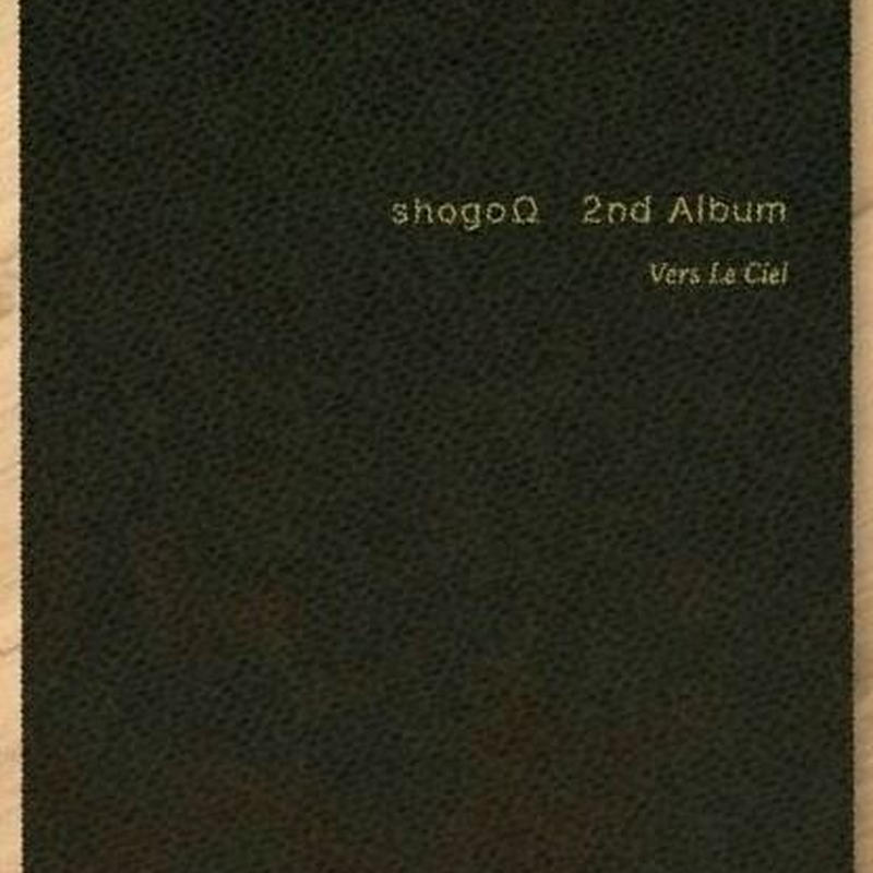 "shogoΩ 2nd album ""Vers Le Ciel"""