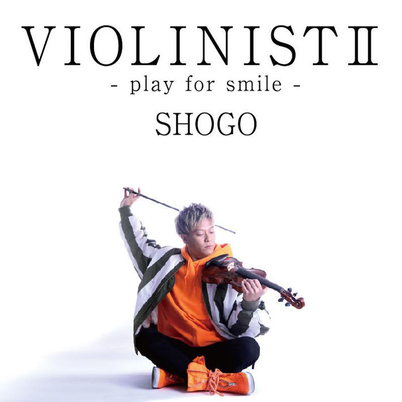 SHOGO邦楽カヴァーアルバム「VIOLINISTⅡ -play for smile-」