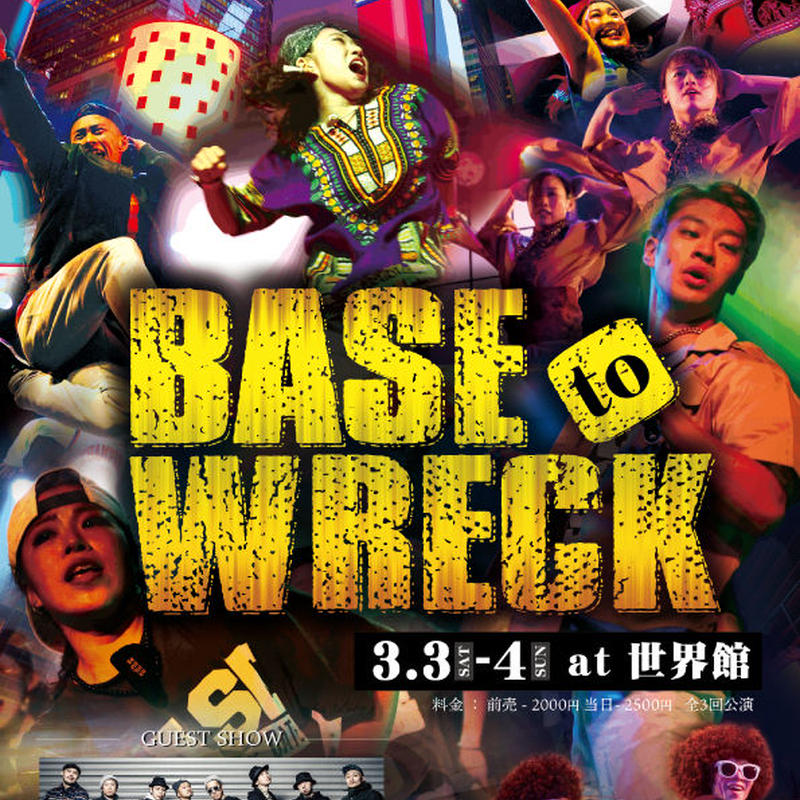 BASE to WRECK BASE9期生卒業公演