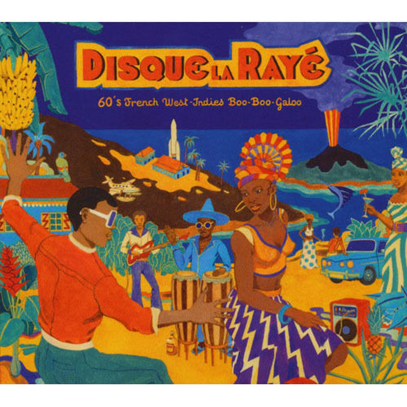 V. A. /  Disque La Raye - 60'S French West-Indies Boo-Boo-Galoo(LP)