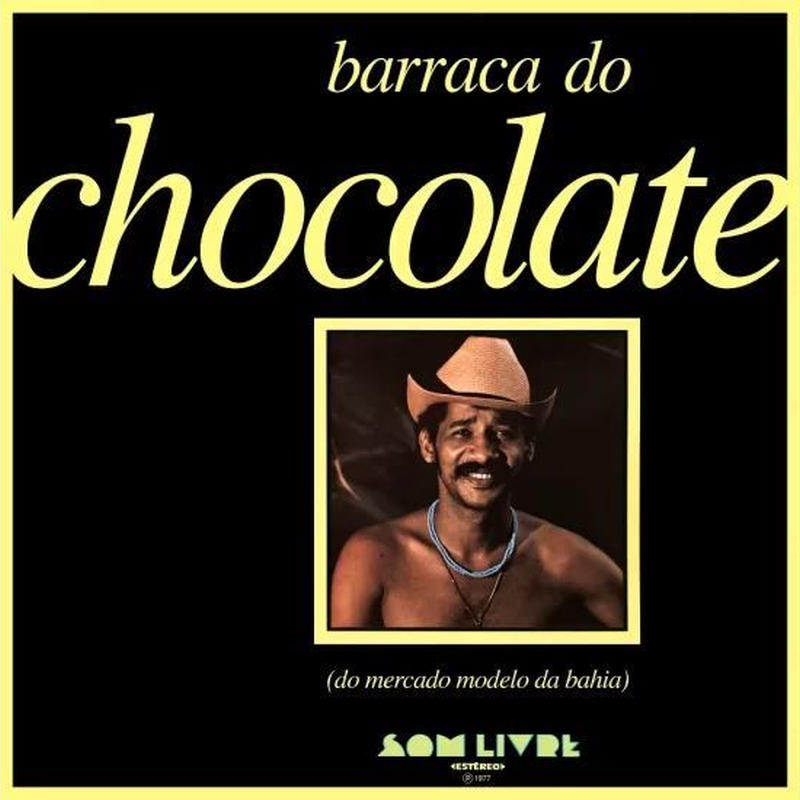 CHOCOLATE DA BAHIA / BARRACA DO CHOCOLATE(CD)