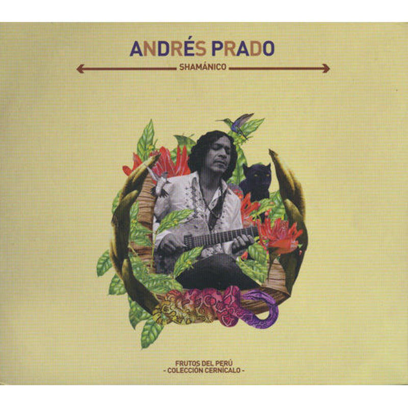 ANDRES PRADO / Shamanico (CD)