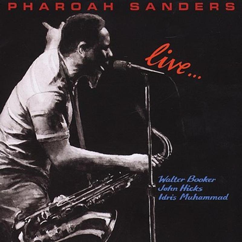 PHAROAH SANDERS / Live...(LP)