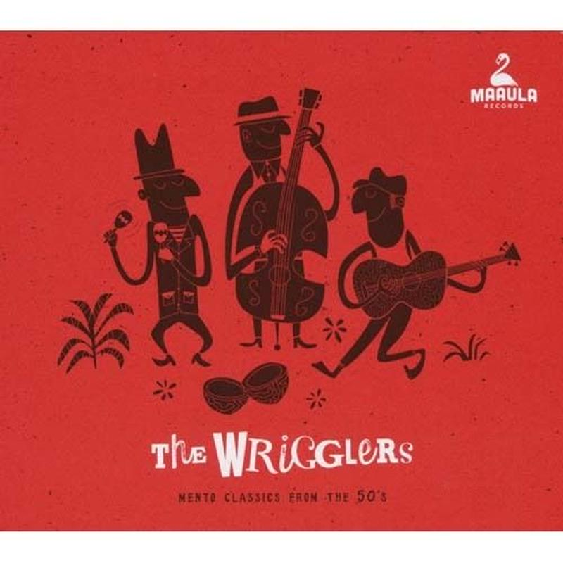 The Wrigglers / Mento Classics From The 50's(CD)国内盤