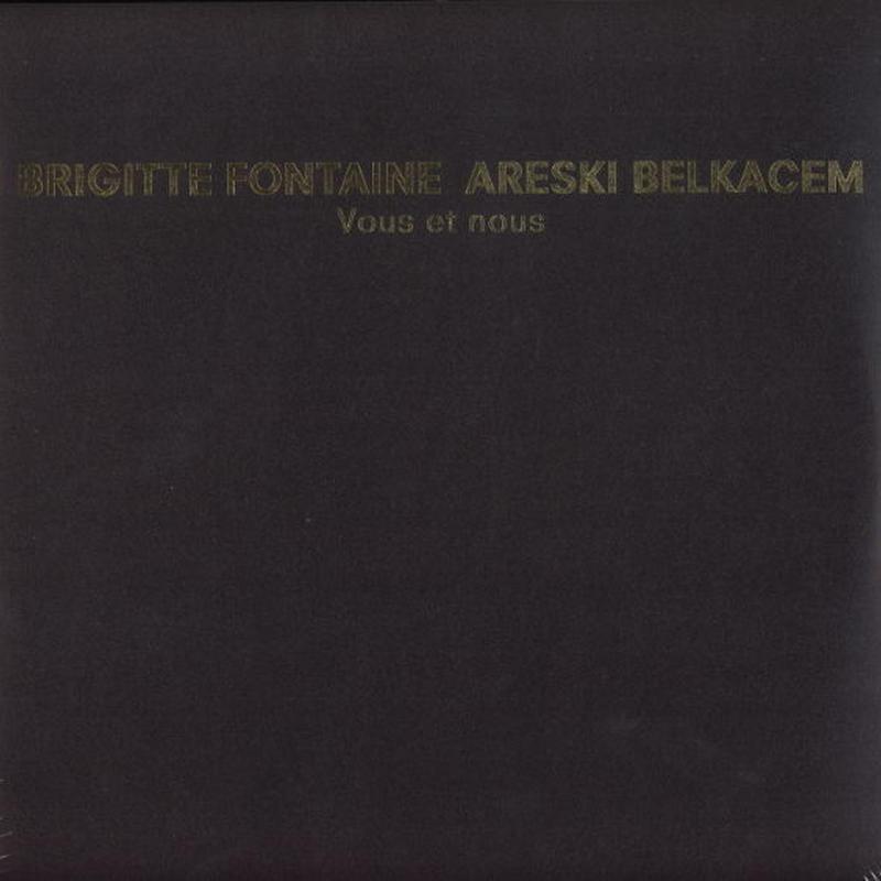 BRIGITTE FONTAINE & ARESKI / Vous Et Nous (2LP)