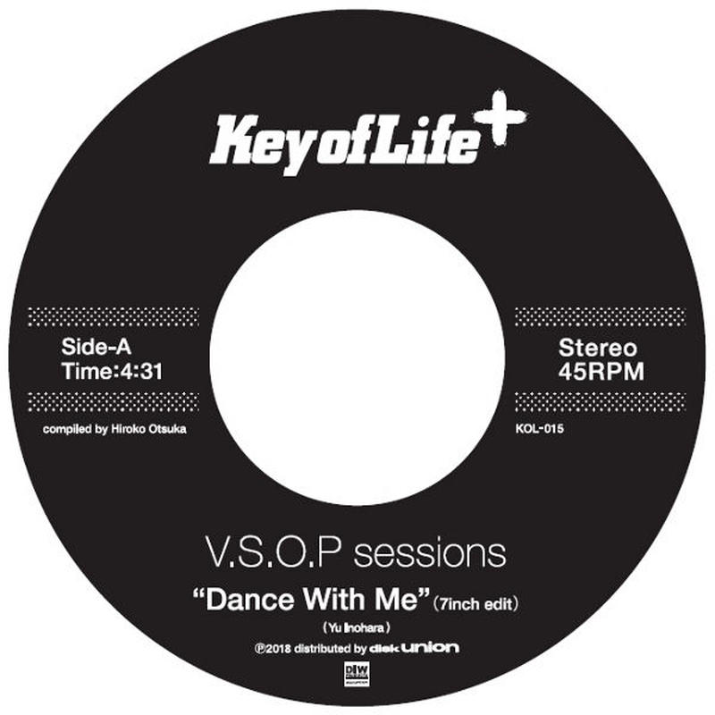 V.S.O.P SESSIONS/ A:  Dance With Me B:  Dragon Child (7inch)完全限定プレス国内盤