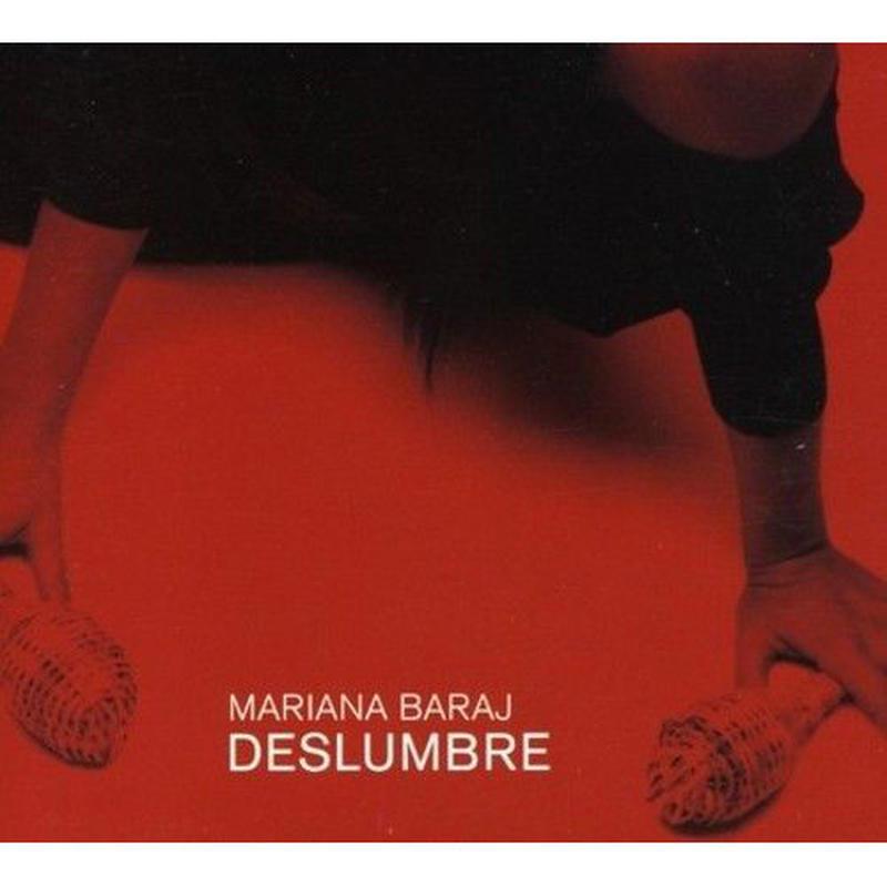 MARIANA BARAJ /  Deslumbre (CD)