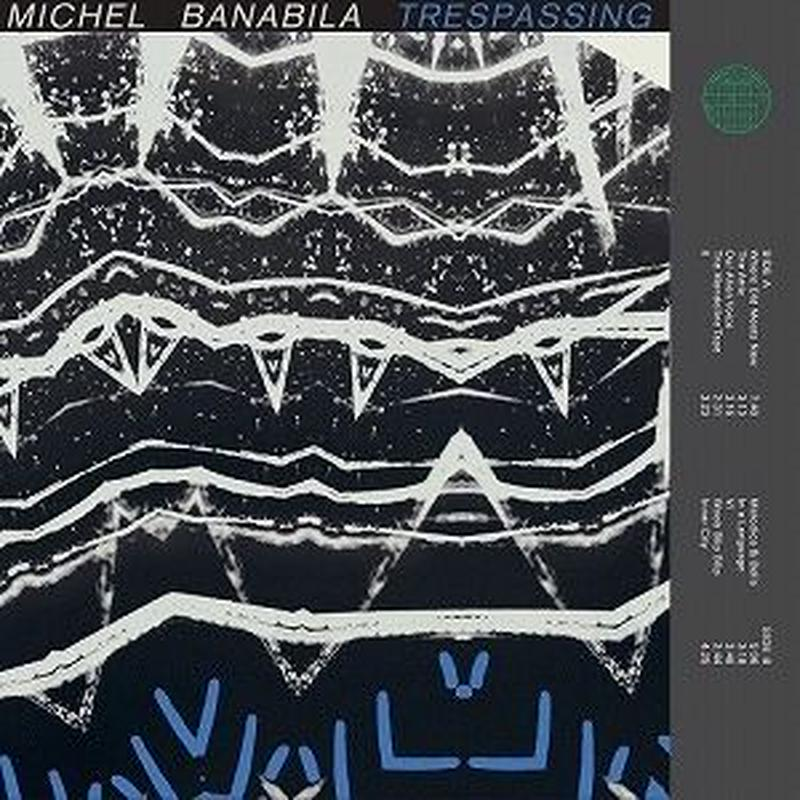 MICHEL BANABILA / TRESPASSING / MARILLI (2LP)