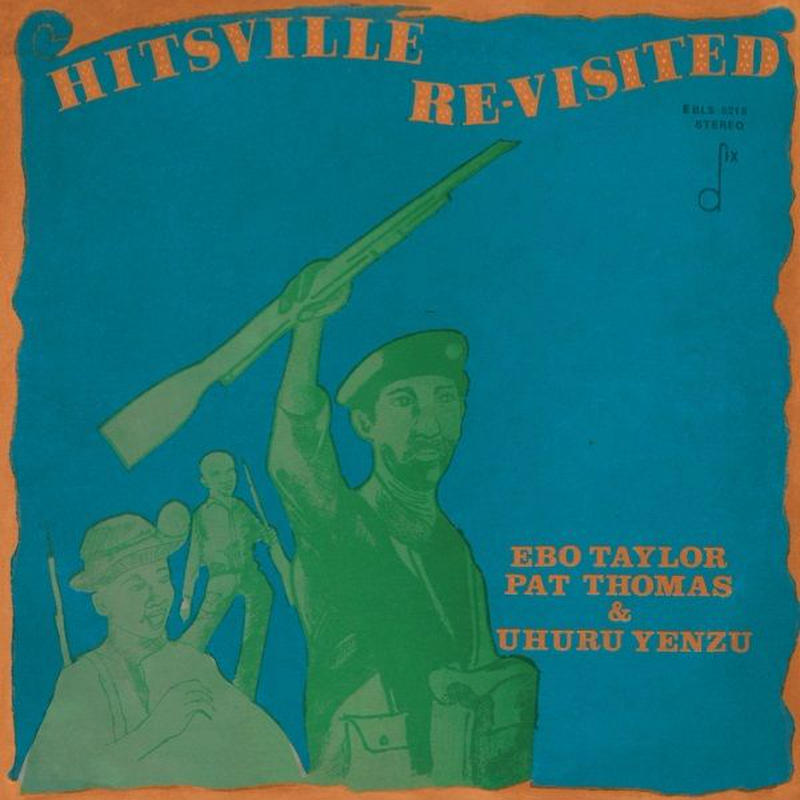 EBO TAYLOR , PAT THOMAS & UHURU YENZU / HITSVILLE RE-VISITED (LP)