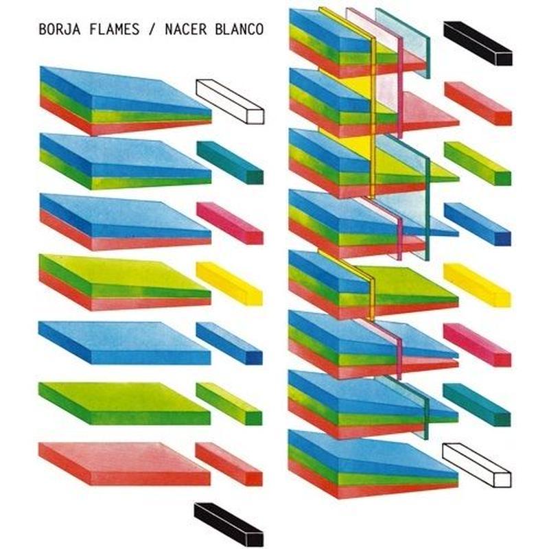 Borja Flames / Nacer Blanco (LP)