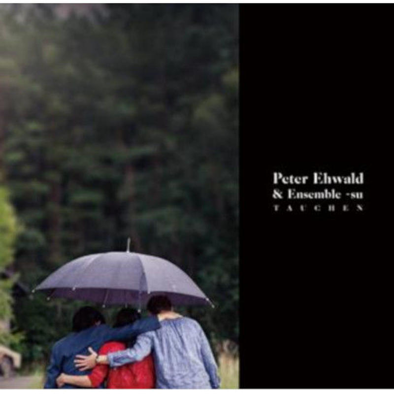 PETER EHWALD / Tauchen (CD)