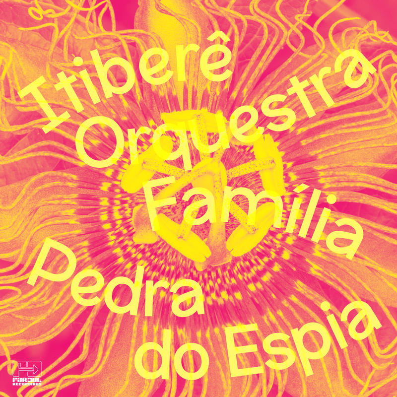 ITIBERE ORQUESTRA FAMILIA / PEDRA DO ESPIA (2CD)