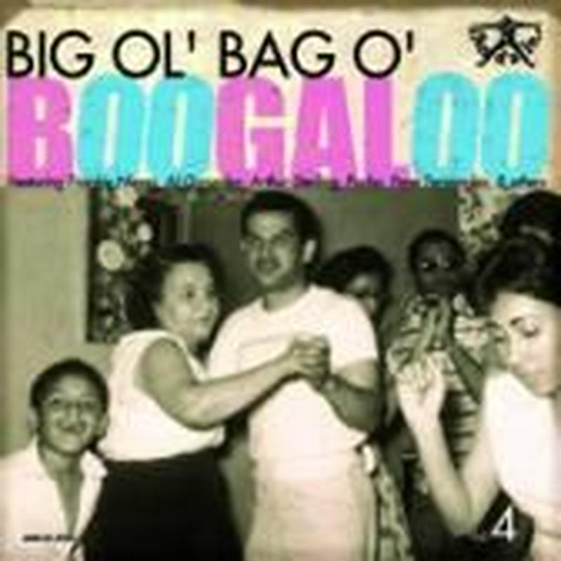 V.A / BIG OL' BAG O' BOOGALOO VOL. 4(LP)DLコード付